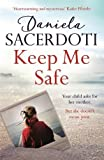 Keep Me Safe (Seal Island): Lose your heart to the Million Copy Selling Author (Seal Island 1)