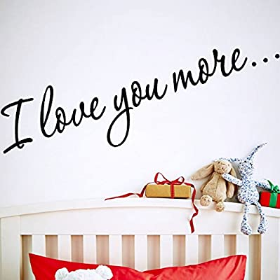 I Love You More Lettering Quotes Wall Decal for Home Decor