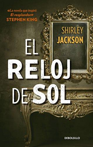 El reloj de sol (Spanish Edition) by [Jackson, Shirley]