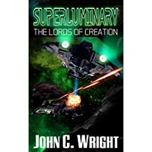 Superluminary: The Lords of Creation