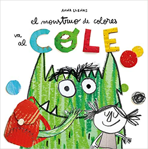 El Monstruo de Colores va al cole(Español) Tapa dura – Ilustrado