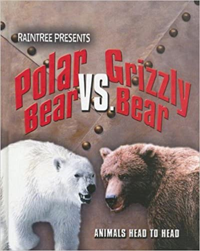 Book Polar Bear Vs. Grizzly Bear (Animals Head to Head)