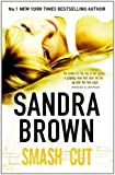 Smash Cut by Sandra Brown front cover