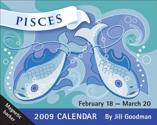 Pisces: 2009 Mini Day-to-Day Calendar Pisces Horoscope 2009