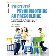 Activité Psychomotrice au Prescolaire