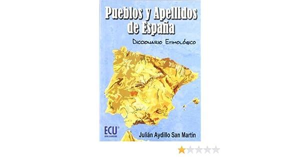 Pueblos y apellidos de España: Diccionario Etimológico: Amazon.es ...
