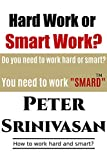 Hard Work or Smart Work?