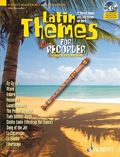 LATIN THEMES FOR ALTO RECORDER: SCHOTT MASTER PLAY-ALONG SERIES BOOK/CD (Express Recorder Cd)