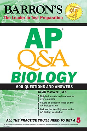 AP Q&A Biology: With 600 Questions and Answers (Ap Biology Multiple Choice Questions And Answers)