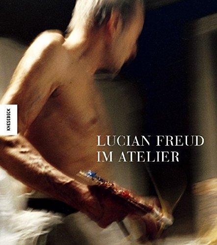Lucian Freud im Atelier