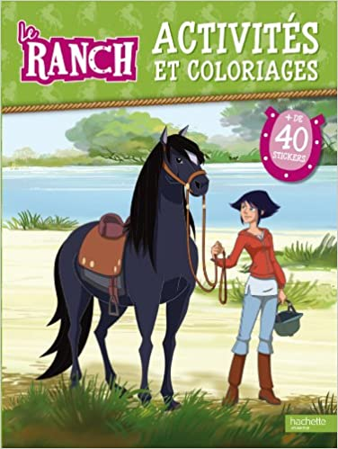 Coloriage Cheval Le Ranch.Le Ranch Activites Et Coloriages Amazon Fr Hachette Jeunesse Livres