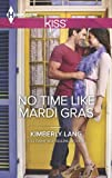 No Time Like Mardi Gras (One Night in New Orleans Book 49)