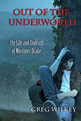 Out of the Underworld: The Life and Undeath of Mortimer Drake
