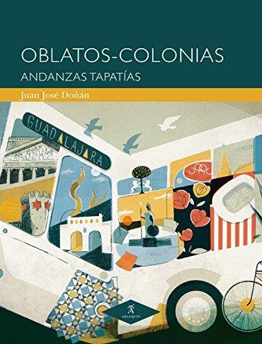 Oblatos-Colonias: Andanzas tapatías (Spanish Edition) by [Doñán, Juan José