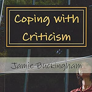 Coping with Criticism Audiobook