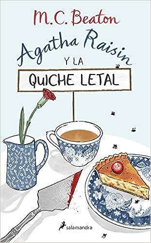 Agatha Raisin y la quiche letal de M.C. Beaton