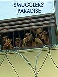 Smugglers' Paradise