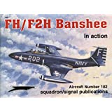 FH/F2H Banshee in action - Aircraft No. 182