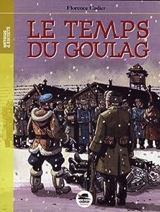 """Afficher """"Le temps du goulag"""""""