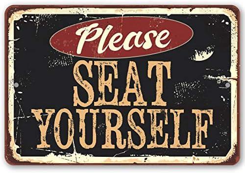 Ol322ay Letrero de Metal Texto en ingl/és Please Seat Yourself para Uso en Interiores y Exteriores