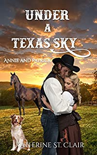 Under A Texas Sky  by Katherine St. Clair ebook deal