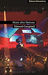 Music After Deleuze (Deleuze Encounters)