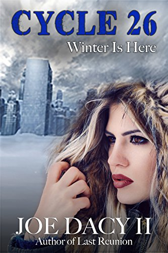 Book: Cycle 26 - Winter is Here by Joe Dacy