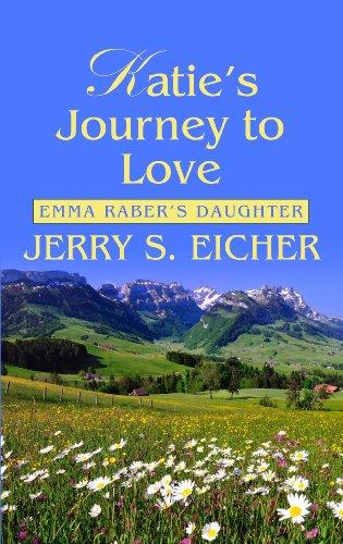 Katie's Journey to Love (Emma Raber's Daughter: Thorndike Press Large Print Christian Romance)