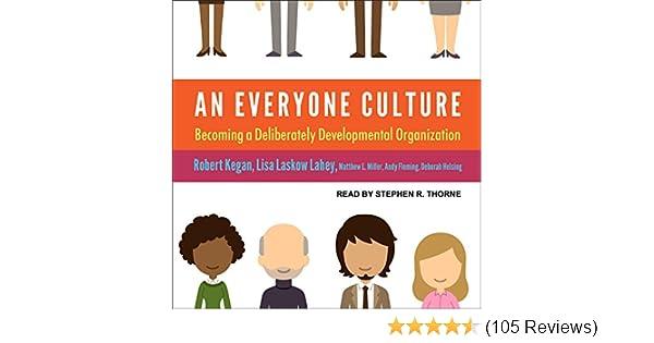 an everyone culture becoming a deliberately developmental organization