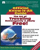 img - for The Art of Travelling Extravagantly and Nearly Free (Fell's Official Know-it-all Guide) by Dorice Exline (2002-10-01) book / textbook / text book