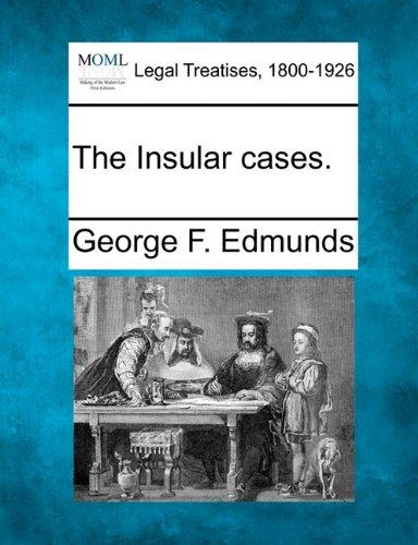 The Insular Cases.