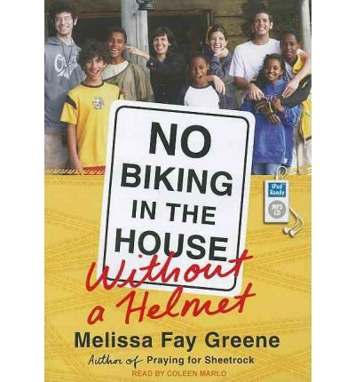 No Biking in the House Without a Helmet by Tantor Media