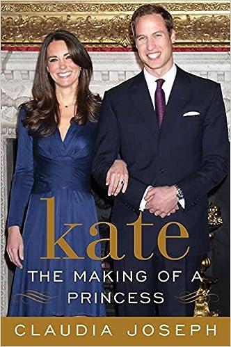 Kate: The Making of a Princess | amazon.com