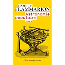 Astronomie populaire (Tome 2) (French Edition)