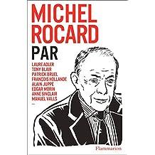 Michel Rocard par... (DOCS, TEMOIGNAG) (French Edition)