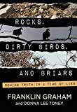 img - for Rocks, Dirty Birds, and Briars book / textbook / text book