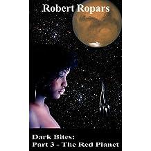 The Red Planet (Dark Bites® Book 3)