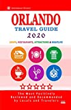 Orlando Travel Guide 2020: Shops, Arts, Entertainment and Good Places to Drink and Eat in Orlando, Florida (Travel Guide 2020)