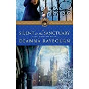Silent in the Sanctuary | Deanna Raybourn