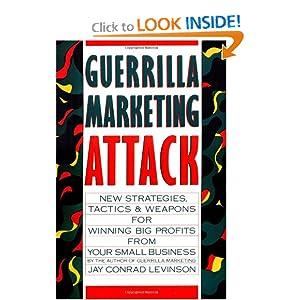 Guerrilla Marketing Attack Jay Conrad Levinson