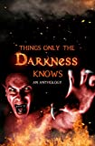 Bargain eBook - Things Only the Darkness Knows