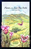 img - for Plants of the East Bay Parks book / textbook / text book