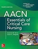 img - for AACN Essentials of Critical Care Nursing, Fourth Edition book / textbook / text book