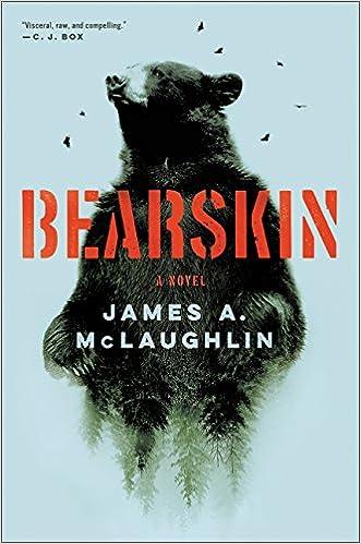 fa39766b26b Amazon.com: Bearskin: A Novel (9780062742797): James A McLaughlin: Books