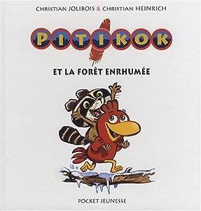 """Afficher """"Pitikok et la forêt enrhumée"""""""