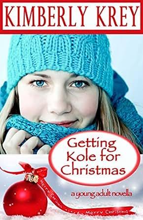 Amazon.com: Getting Kole for Christmas: A Young Adult ...