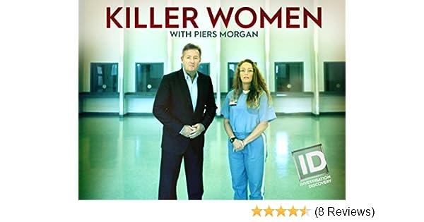 Amazon com: Killer Women with Piers Morgan Season 2: Amazon