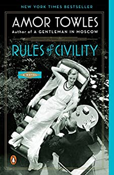 Rules of Civility: A Novel by [Towles, Amor]