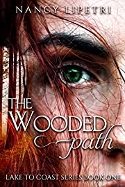The Wooded Path (Lake to Coast Series Book…