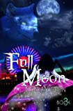 Full Moon (The Crescent) (Volume 3)